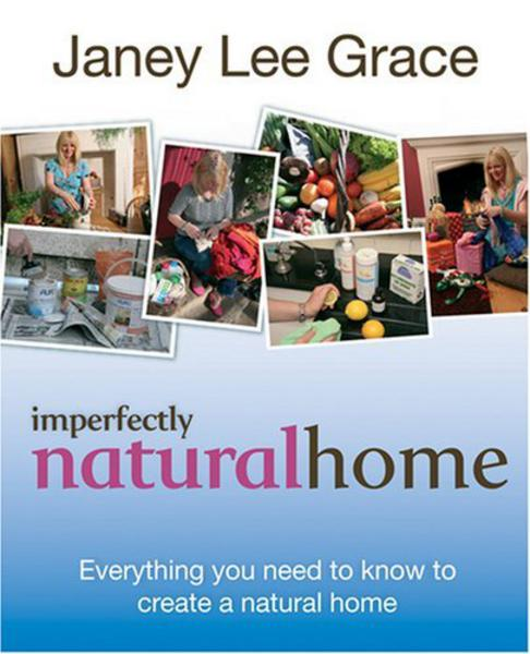 Imperfectly Natural Home Book